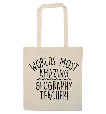 Worlds most amazing geography teacher natural tote bag