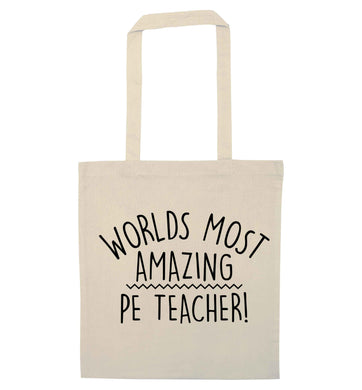 Worlds most amazing PE teacher natural tote bag
