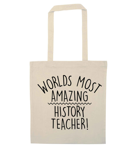 Worlds most amazing History teacher natural tote bag