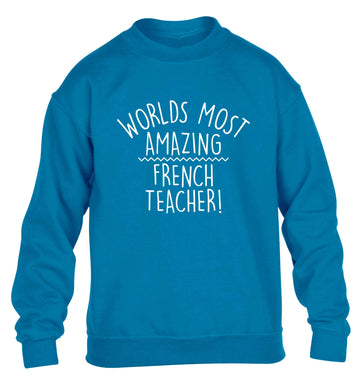 Worlds most amazing French teacher children's blue sweater 12-13 Years