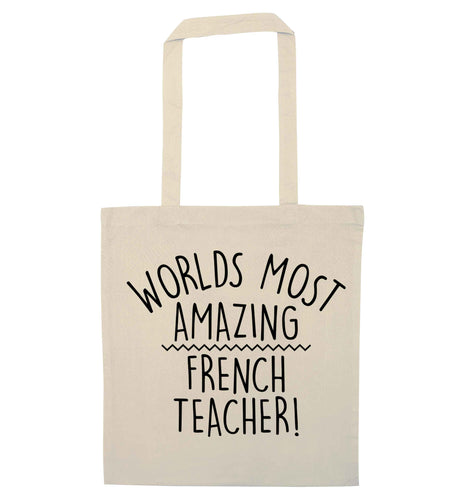 Worlds most amazing French teacher natural tote bag