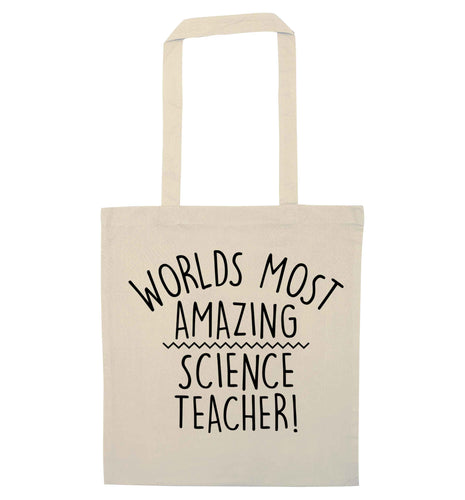 Worlds most amazing science teacher natural tote bag