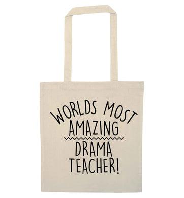 Worlds most amazing drama teacher natural tote bag