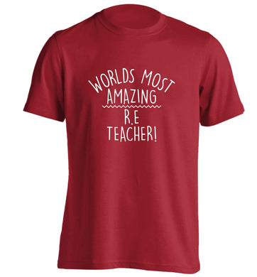 Worlds most amazing R.E teacher adults unisex red Tshirt 2XL