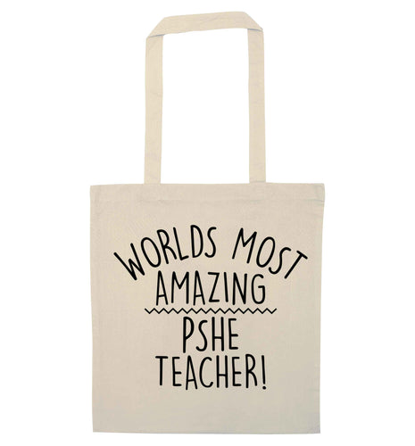 Worlds most amazing PHSE teacher natural tote bag