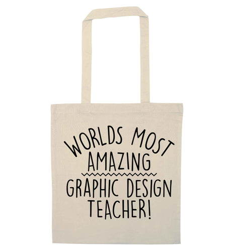 Worlds most amazing graphic design teacher natural tote bag