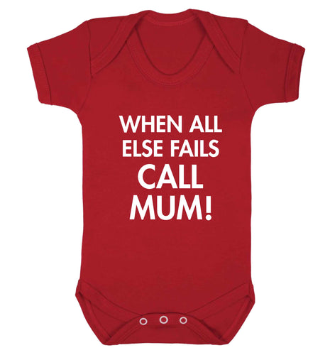 When all else fails call mum! baby vest red 18-24 months