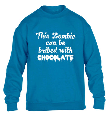 This zombie can be bribed with chocolate children's blue sweater 12-13 Years