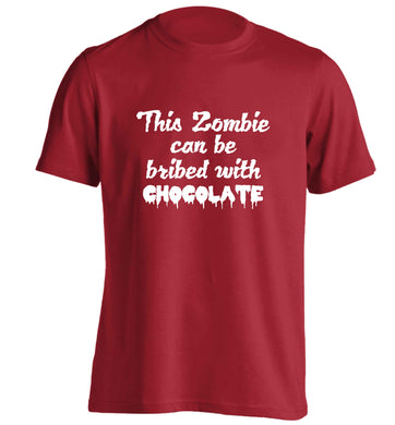 This zombie can be bribed with chocolate adults unisex red Tshirt 2XL