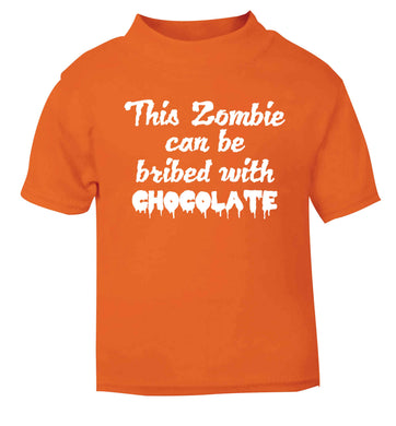This zombie can be bribed with chocolate orange baby toddler Tshirt 2 Years