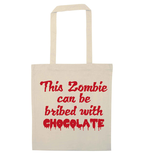 This zombie can be bribed with chocolate natural tote bag