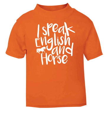 I speak English and horse orange baby toddler Tshirt 2 Years