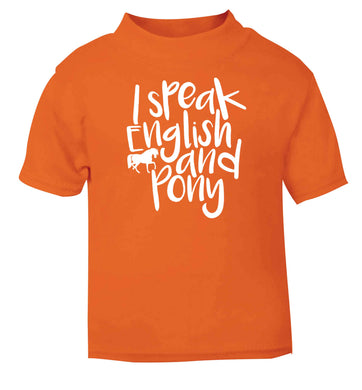 I speak English and pony orange baby toddler Tshirt 2 Years