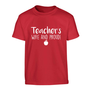 Teachers wife and proud Children's red Tshirt 12-13 Years