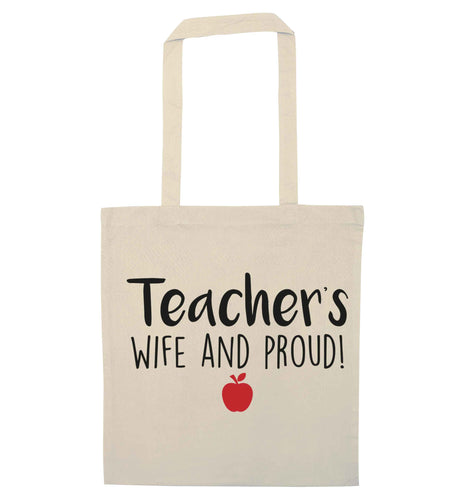 Teachers wife and proud natural tote bag