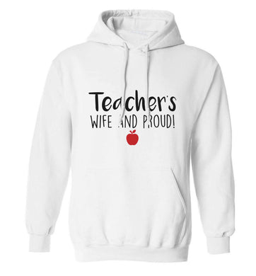 Teachers wife and proud adults unisex white hoodie 2XL