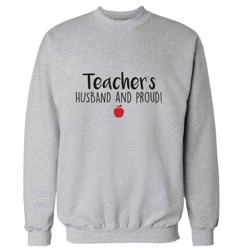 Teachers husband and proud adult's unisex grey sweater 2XL