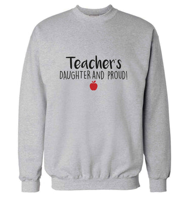 Teachers daughter and proud adult's unisex grey sweater 2XL