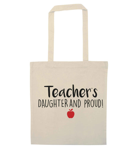 Teachers daughter and proud natural tote bag