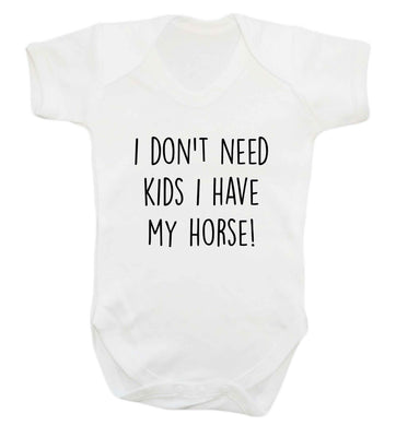 I don't need kids I have my horse baby vest white 18-24 months