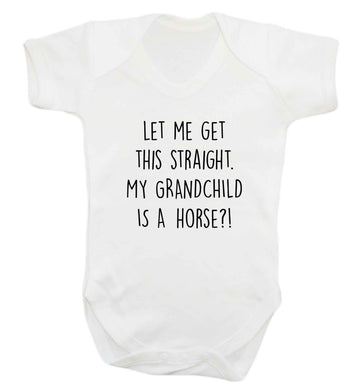 Let me get this straight, my grandchild is a horse?! baby vest white 18-24 months