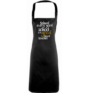 Behind every good school is a great head teacher adults black apron