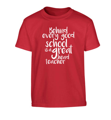 Behind every good school is a great head teacher Children's red Tshirt 12-13 Years