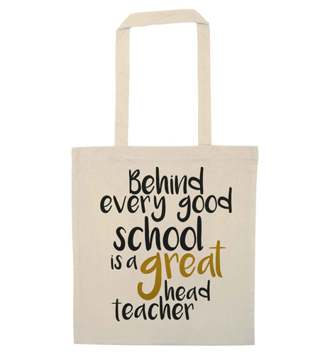 Behind every good school is a great head teacher natural tote bag