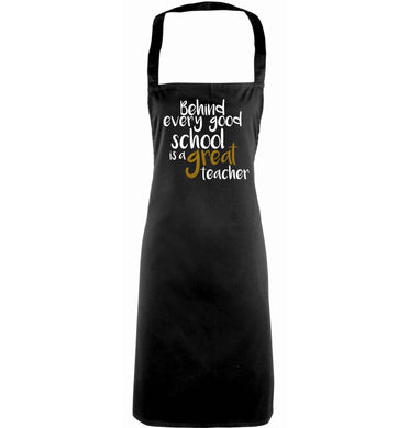 Behind every good school is a great teacher adults black apron