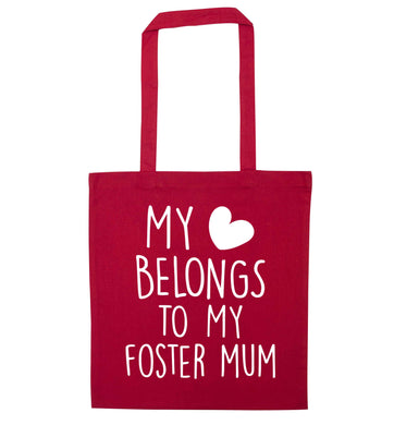 My heart belongs to my foster mum red tote bag