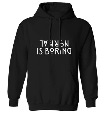 Normal is boring adults unisex black hoodie 2XL