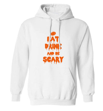 Eat drink and be scary adults unisex white hoodie 2XL