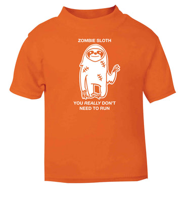 Zombie sloth you really don't need to run orange baby toddler Tshirt 2 Years