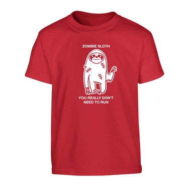 Zombie sloth you really don't need to run Children's red Tshirt 12-13 Years