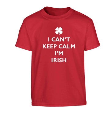 I can't keep calm I'm Irish Children's red Tshirt 12-13 Years