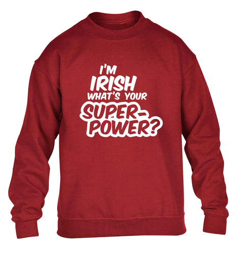 I'm Irish what's your superpower? children's grey sweater 12-13 Years