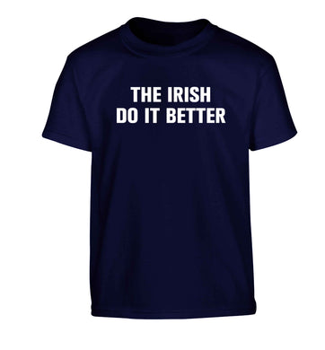 The Irish do it better Children's navy Tshirt 12-13 Years