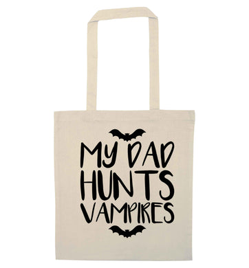 My dad hunts vampires natural tote bag