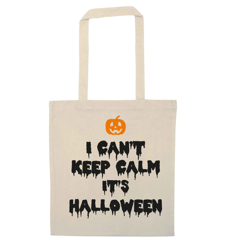 I can't keep calm it's halloween natural tote bag