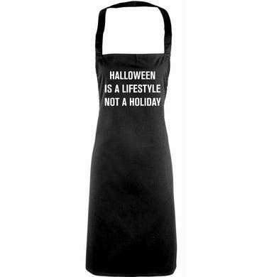 Halloween is a lifestyle not a holiday adults black apron