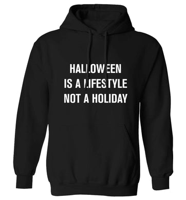 Halloween is a lifestyle not a holiday adults unisex black hoodie 2XL