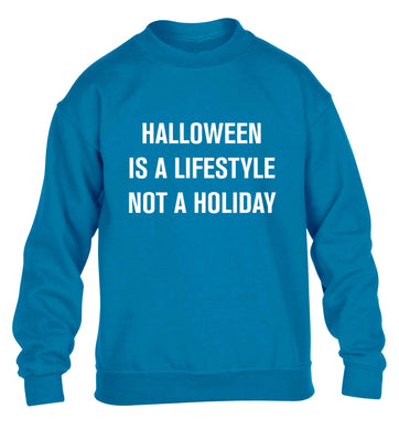 Halloween is a lifestyle not a holiday children's blue sweater 12-13 Years