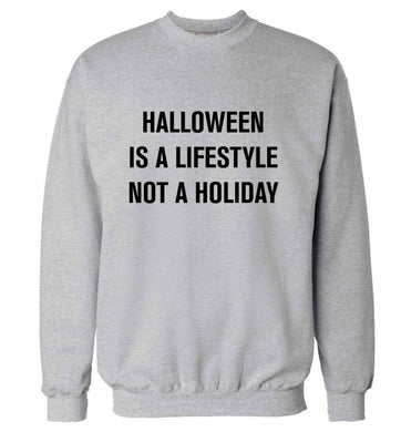 Halloween is a lifestyle not a holiday adult's unisex grey sweater 2XL