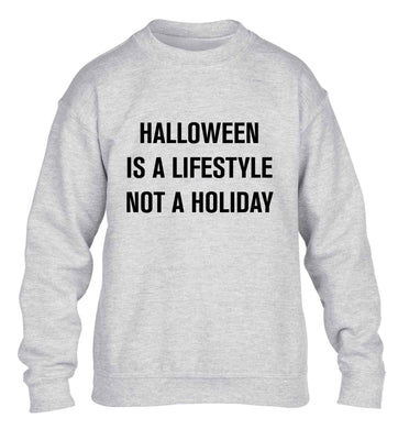 Halloween is a lifestyle not a holiday children's grey sweater 12-13 Years