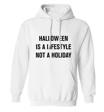 Halloween is a lifestyle not a holiday adults unisex white hoodie 2XL