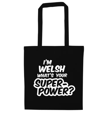 I'm Welsh what's your superpower? black tote bag
