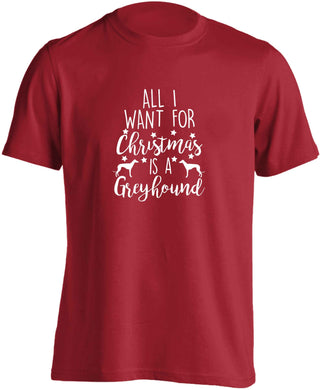 All I want for Christmas is a greyhound adults unisex red Tshirt 2XL
