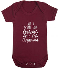 All I want for Christmas is a greyhound baby vest maroon 18-24 months