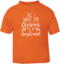 All I want for Christmas is a greyhound orange baby toddler Tshirt 2 Years