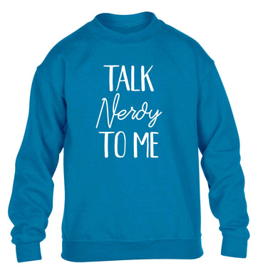 Talk nerdy to me children's blue sweater 12-13 Years